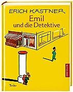 Emil und die Detektive : ein Roman fr Kinder…