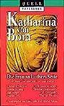 Katharina von Bora: Die Frau an Luthers Seite (Quell paperback) -