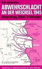 Abwehrschlacht an der Weichsel 1945:…