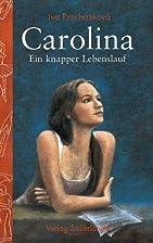 Carolina by Iva Procházková