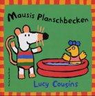 Mausis Planschbecken de Lucy Cousins