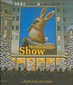 Die Weihnachts-Show by Brigitte Schär