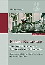 Joseph Ratzinger und das Erzbistum München…