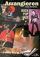 Arrangieren in Rock, Pop und Jazz. Fakten…