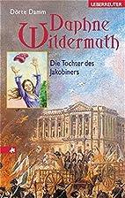 Daphne Wildermuth. Die Tochter des…