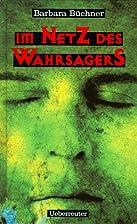 Im Netz des Wahrsagers. ( Ab 12 J.) by…