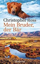 Mein Bruder, der Bär by Christopher…