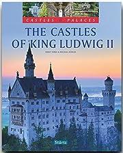 Burgen & Schlösser - The Castles of King…