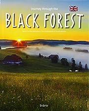 Journey through the Black Forest por Annette…