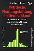 Politische Meinungsbildung in Deutschland by…