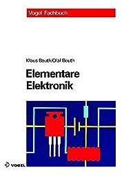 Elementare Elektronik: Mit Grundlagen der…
