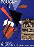 Pougny : Jean Pougny (Iwan Puni) 1892-1956 : catalogue de l'œuvre / Herman Berninger [et] Jean-Albert Cartier