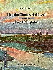 Theodor Storms Halligwelt und seine Novelle…