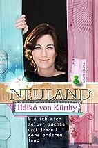 Neuland by Ildikó von Kürthy