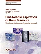 Fine Needle Aspiration of Bone Tumours: The…