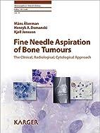 Fine Needle Aspiration of Bone Tumours: The…