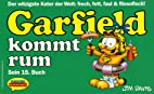 Garfield, Bd.15, Garfield kommt rum by Jim…