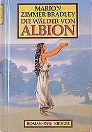 Die Wälder von Albion de Marion Zimmer…