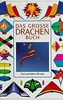 Das große Drachenbuch - Paul Morgan