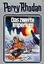 Das zweite Imperium. Perry Rhodan 19. (Perry Rhodan Silberband) - William Voltz