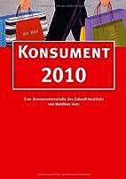 Konsument 2010 by Matthias Horx