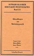 Abhandlungen zur Molekulargenetik (1944 -…