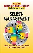 Selbstmanagement. Mehr leisten, mehr…