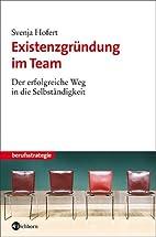 Existenzgründung im Team. Der…