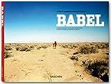 Babel : a film by Alejandro González Iñárritu / photographs by Mary Ellen Mark [et al.] ; ed. María Eladia Hagerman