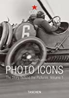 Photo Icons I (1827-1926) by Hans-Michael…