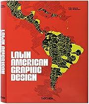 Latin American Graphic Design af Felipe…