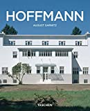 Josef Hoffmann, 1870-1956 : in the realm of beauty / August Sarnitz