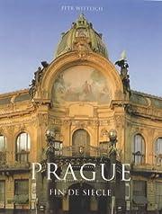 Prague fin de siècle por Petr…