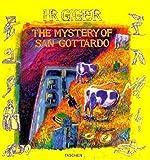 Mystery of San Gottardo : eine Komödie / H.R. Giger