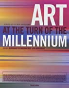 Art at the Turn of the Millennium by…