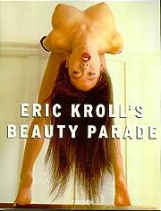 Eric Kroll's Beauty Parade (English, German…