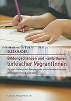 Bildungschancen und -ambitionen türkischer…