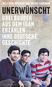 Unerwünscht: Drei Brüder aus dem…