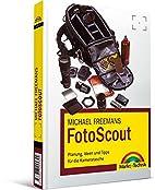 Michael Freemans FotoScout: Planung, Ideen…