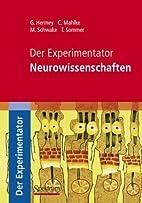 Der Experimentator: Neurowissenschaften by…