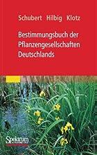Bestimmungsbuch Der Pflanzengesellschaften…
