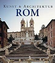 Rom. Kunst und Architektur de Brigitte…