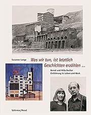 Bernd & Hilla Becher - Leben und Werk av…