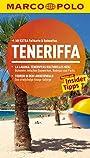 MARCO POLO Reiseführer Teneriffa: Reisen mit Insider-Tipps. Mit EXTRA Faltkarte & Reiseatlas - Sven Weniger