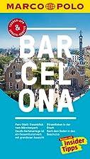 MARCO POLO Reiseführer Barcelona:…