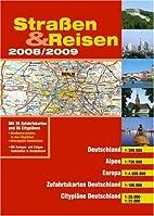Straßen und Reisen 2008/2009.…