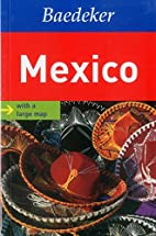 Mexico Baedeker Guide (Baedeker Guides) by…
