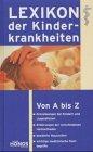 Lexikon der Kinderkrankheiten - Barbara Wendt