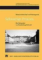 Schwierige Prinzen by Heinrich Jobst Graf…