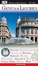 Genua und Ligurien: Palazzi, Historie,…